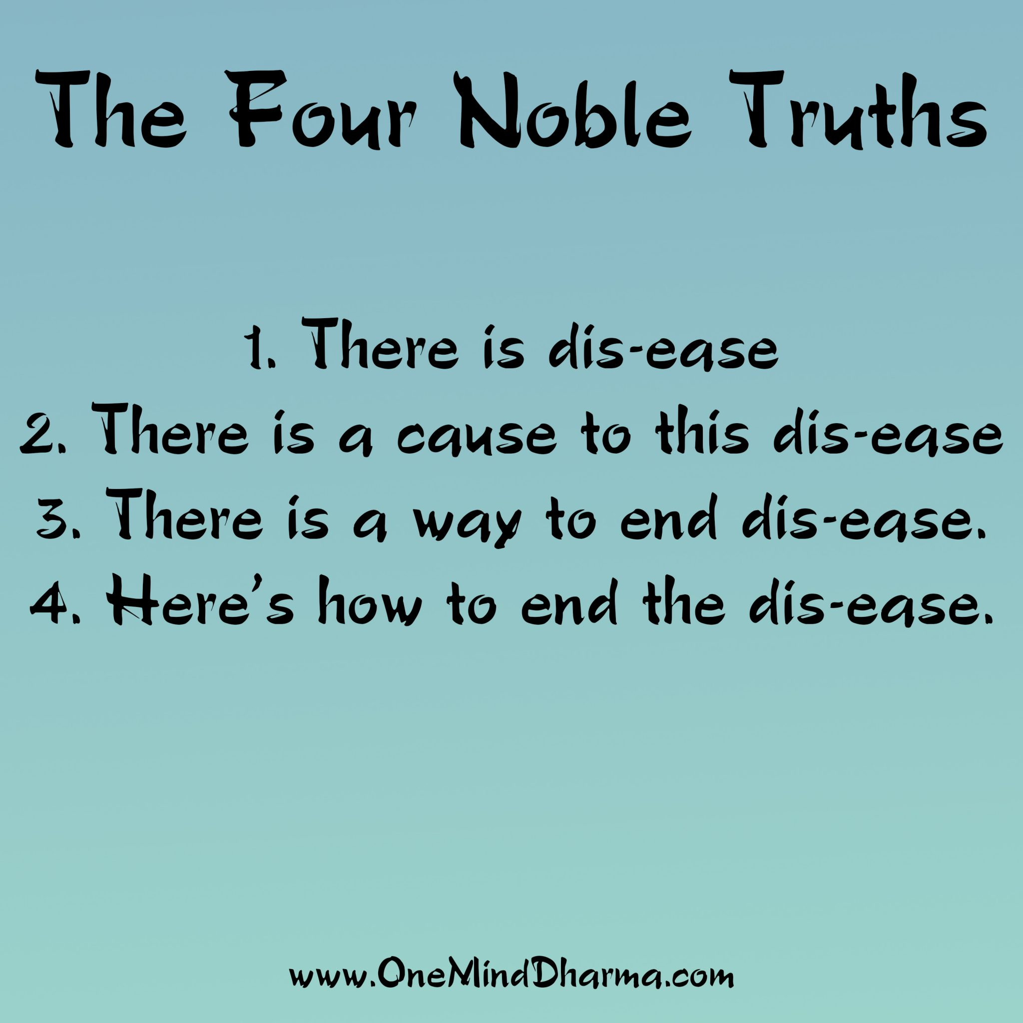 4 noble truths - Teach2.us