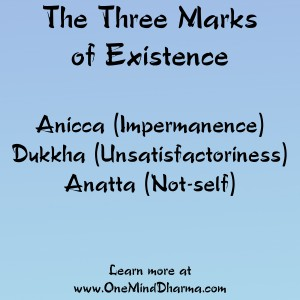 The Three Marks of Existence