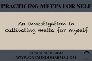 Practicing Metta for Self
