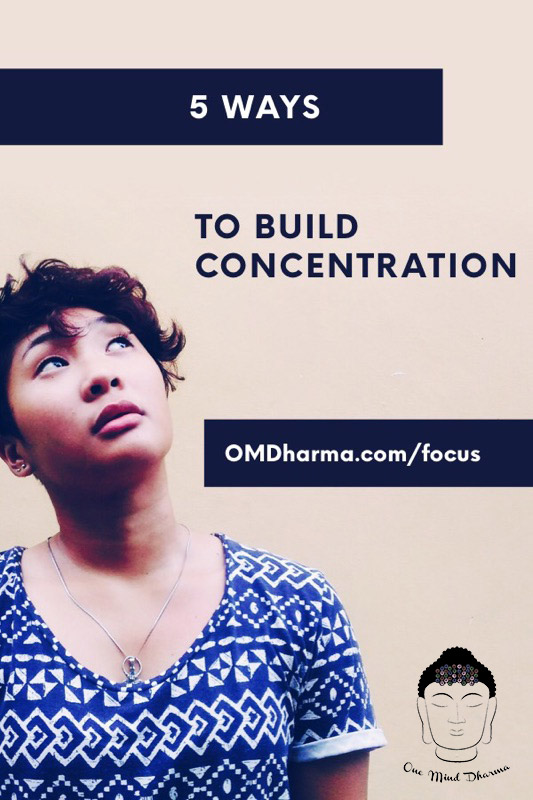 Ways to Build Concentration in Meditation