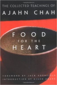 Food for the heart by Ajahn Chah