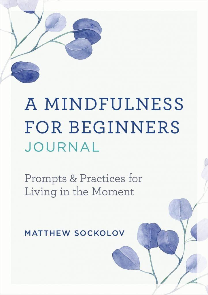 A Mindfulness for Beginners Journal
